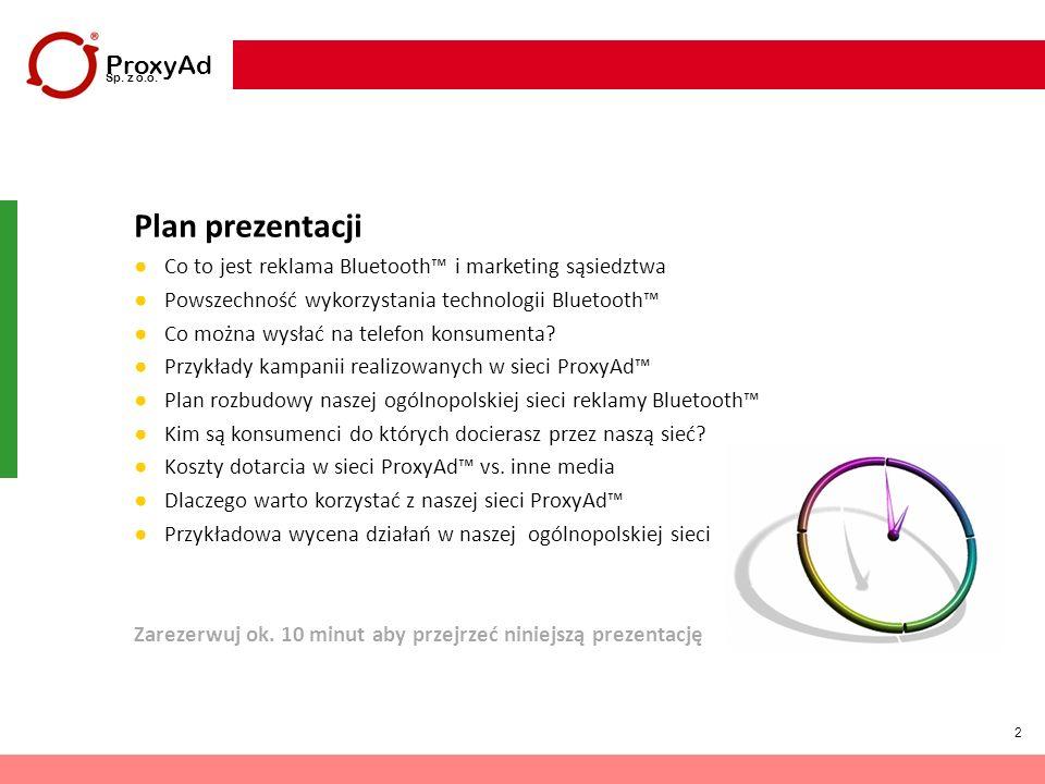 2 Plan prezentacji Co to jest reklama Bluetooth i marketing sąsiedztwa Powszechność wykorzystania technologii Bluetooth Co można wysłać na telefon kon