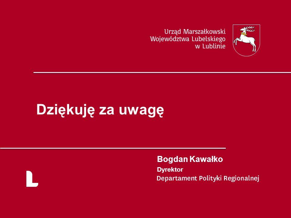 Dziękuję za uwagę Bogdan Kawałko Dyrektor