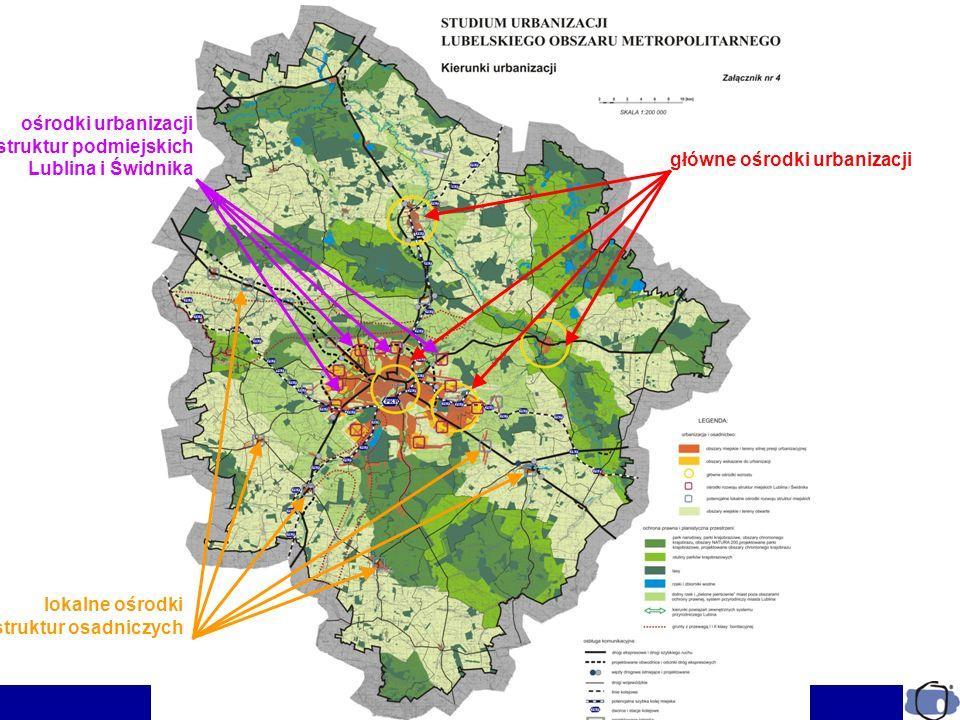 główne ośrodki urbanizacji lokalne ośrodki struktur osadniczych ośrodki urbanizacji struktur podmiejskich Lublina i Świdnika