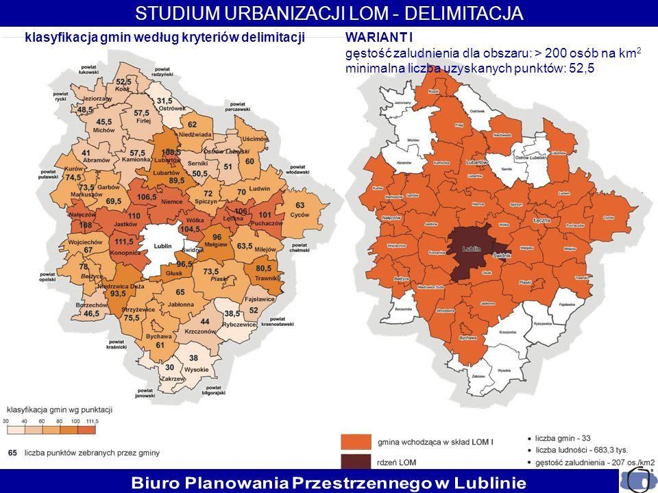 klasyfikacja gmin według kryteriów delimitacjiWARIANT I gęstość zaludnienia dla obszaru: > 200 osób na km 2 minimalna liczba uzyskanych punktów: 52,5