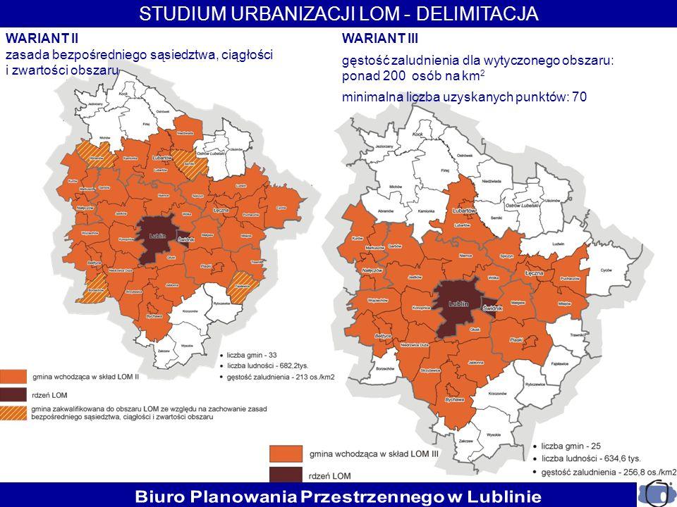 WARIANT III gęstość zaludnienia dla wytyczonego obszaru: ponad 200 osób na km 2 minimalna liczba uzyskanych punktów: 70 WARIANT II zasada bezpośrednie