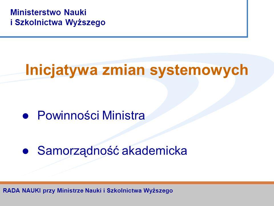 Ministerstwo Nauki i Szkolnictwa Wyższego RADA NAUKI przy Ministrze Nauki i Szkolnictwa Wyższego Koszty reform Koszty samych reform Konieczność zrówno