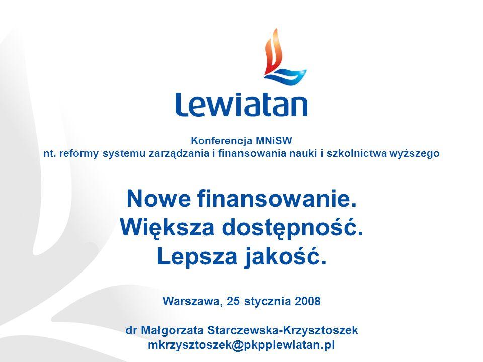 Nowe finansowanie. Większa dostępność. Lepsza jakość. Konferencja MNiSW nt. reformy systemu zarządzania i finansowania nauki i szkolnictwa wyższego Wa