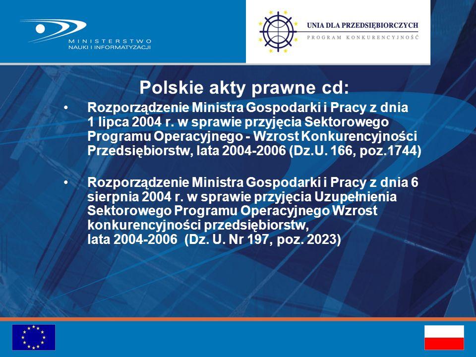 Polskie akty prawne cd: Rozporządzenie Ministra Gospodarki i Pracy z dnia 1 lipca 2004 r.