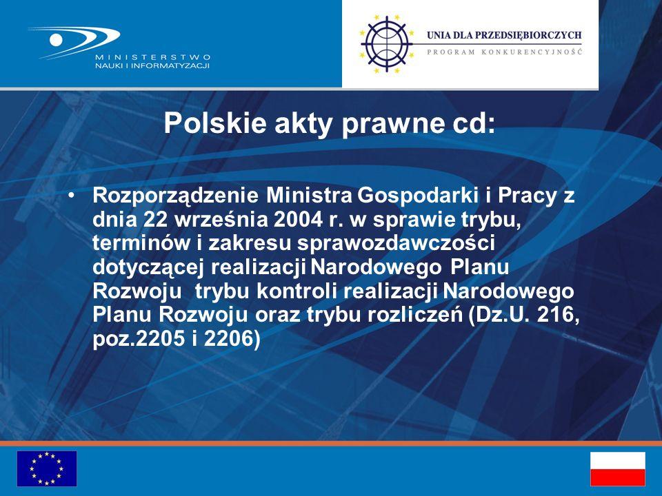 Polskie akty prawne cd: Rozporządzenie Ministra Gospodarki i Pracy z dnia 22 września 2004 r.