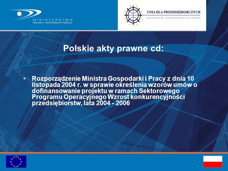 Polskie akty prawne cd: Rozporządzenie Ministra Gospodarki i Pracy z dnia 10 listopada 2004 r.