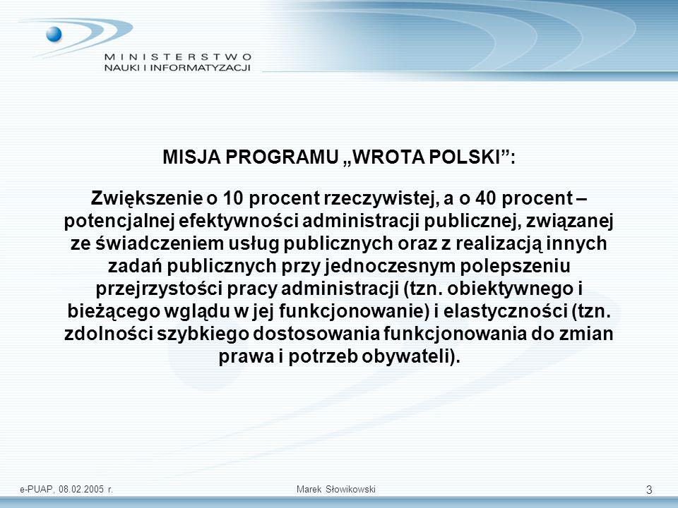 e-PUAP, 08.02.2005 r.Marek Słowikowski 14