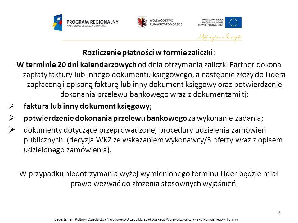 7 Do refundacji środków należy przygotować dokumenty tj: wniosek o uruchomienie środków; faktura lub inny dokument księgowy (opisany zgodnie z załącznikiem nr 3 do umowy partnerskiej); kopie dokumentów potwierdzających odbiór prac oznaczone datą i potwierdzone za zgodność z oryginałem przez osobę upoważnioną; kopie umów i aneksów do umów z wykonawcą prac oznaczone datą i potwierdzone za zgodność z oryginałem przez osobę upoważnioną; potwierdzenie dokonania przelewu bankowego za wykonanie zadania; dokumenty dotyczące przeprowadzonej procedury udzielenia zamówień publicznych (decyzja WKZ ze wskazaniem wykonawcy/3 oferty wraz z opisem udzielonego zamówienia).