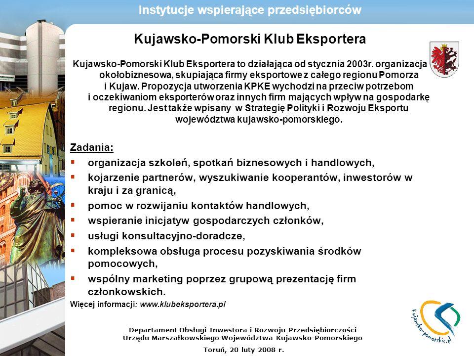 Kujawsko-Pomorski Klub Eksportera Kujawsko-Pomorski Klub Eksportera to działająca od stycznia 2003r. organizacja okołobiznesowa, skupiająca firmy eksp
