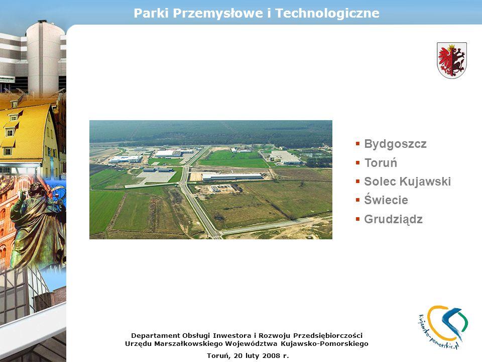 Parki Przemysłowe i Technologiczne Bydgoszcz Toruń Solec Kujawski Świecie Grudziądz Departament Obsługi Inwestora i Rozwoju Przedsiębiorczości Urzędu