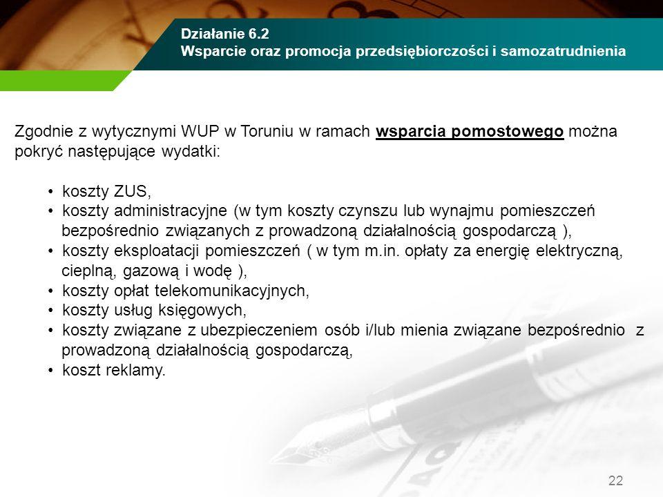 Zgodnie z wytycznymi WUP w Toruniu w ramach wsparcia pomostowego można pokryć następujące wydatki: koszty ZUS, koszty administracyjne (w tym koszty cz
