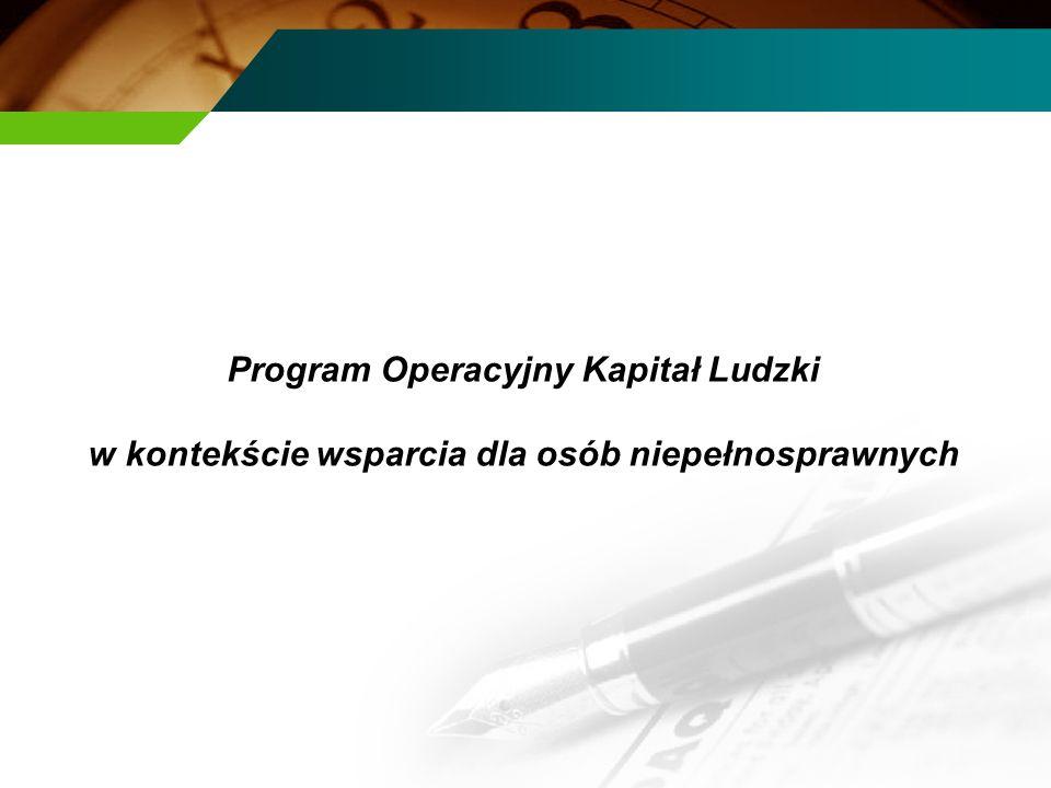 Program Operacyjny Kapitał Ludzki w kontekście wsparcia dla osób niepełnosprawnych