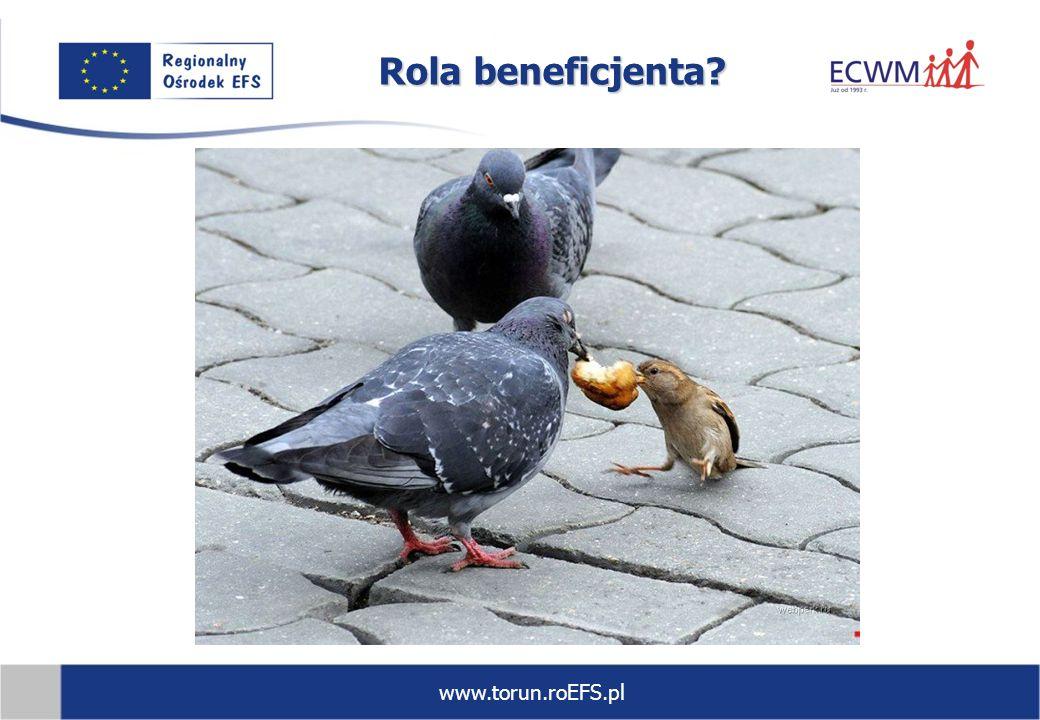 www.torun.roEFS.pl Rola beneficjenta?