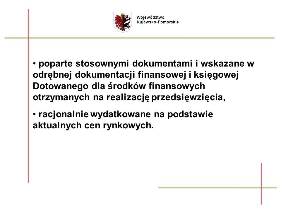 poparte stosownymi dokumentami i wskazane w odrębnej dokumentacji finansowej i księgowej Dotowanego dla środków finansowych otrzymanych na realizację