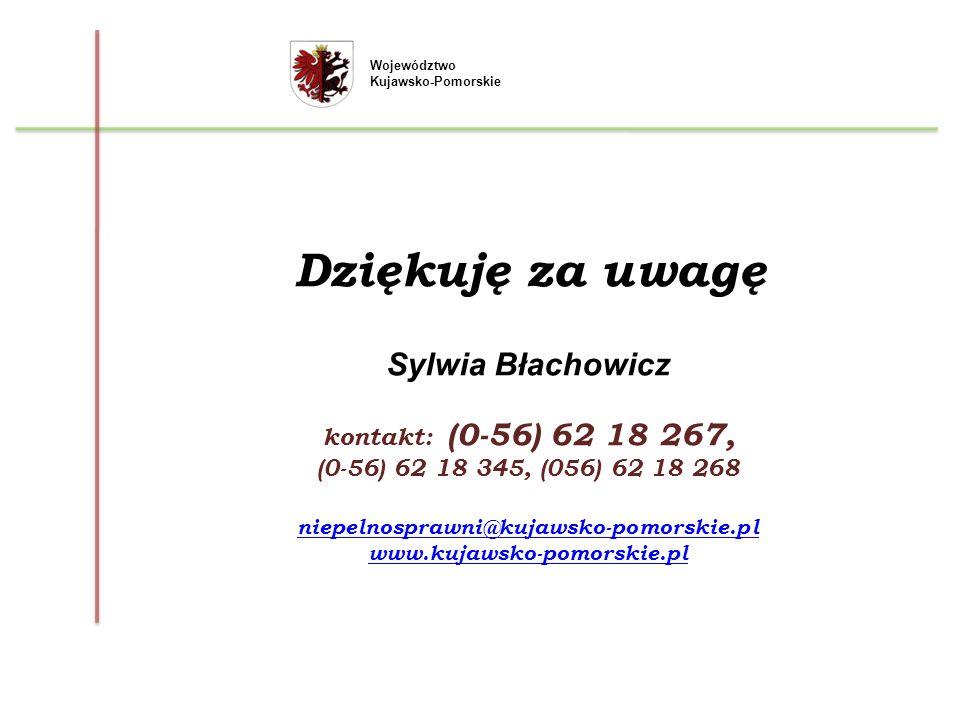Województwo Kujawsko-Pomorskie Dziękuję za uwagę Sylwia Błachowicz kontakt: (0-56) 62 18 267, (0-56) 62 18 345, (056) 62 18 268 niepelnosprawni@kujaws