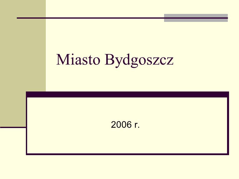 Miasto Bydgoszcz 2006 r.