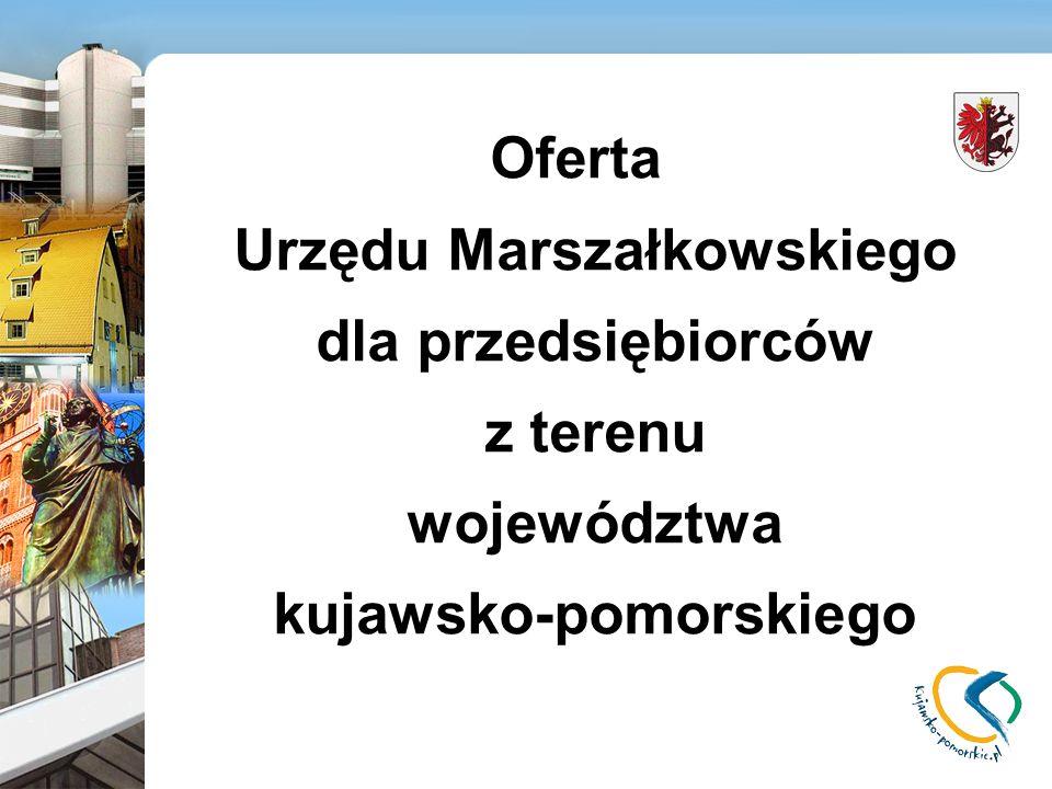 Oferta Urzędu Marszałkowskiego dla przedsiębiorców z terenu województwa kujawsko-pomorskiego