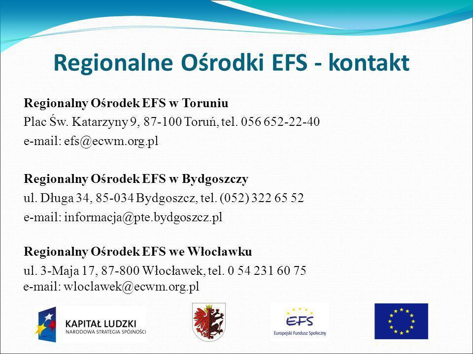 Regionalne Ośrodki EFS - kontakt Regionalny Ośrodek EFS w Toruniu Plac Św.