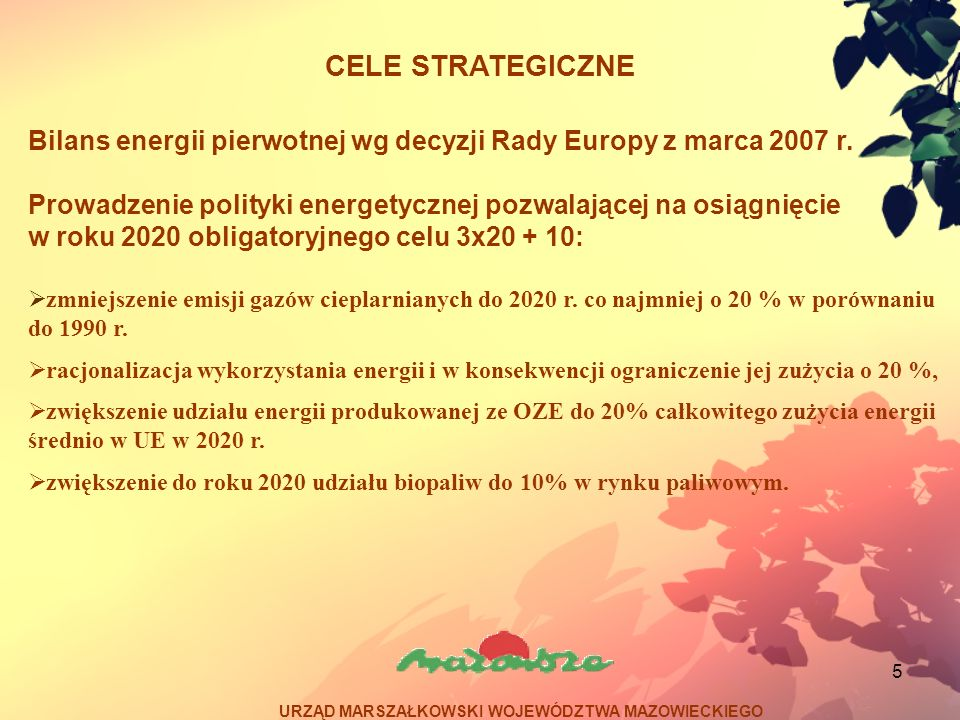 26 Program możliwości wykorzystania odnawialnych źródeł energii dla Województwa Mazowieckiego Finansowanie: źródła krajowe -fundusze ochrony środowiska (NFOŚiGW, WFOŚiGW, PFOŚiGW i GFOŚiGW) -Ekofundusz -Bank Ochrony Środowiska -środki własne inwestorów prywatnych źródła zagraniczne Programy finansowane ze środków UE: -Program Operacyjny Infrastruktura i Środowisko (priorytet IX i X) -Program Rozwoju Obszarów Wiejskich na lata 2007 – 2013 (Działania OSI 3) -Regionalny Program Operacyjny Województwa Mazowieckiego (priorytet IV, Działanie 4.3) URZĄD MARSZAŁKOWSKI WOJEWÓDZTWA MAZOWIECKIEGO