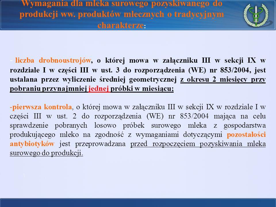 - liczba drobnoustrojów, o której mowa w załączniku III w sekcji IX w rozdziale I w części III w ust. 3 do rozporządzenia (WE) nr 853/2004, jest ustal