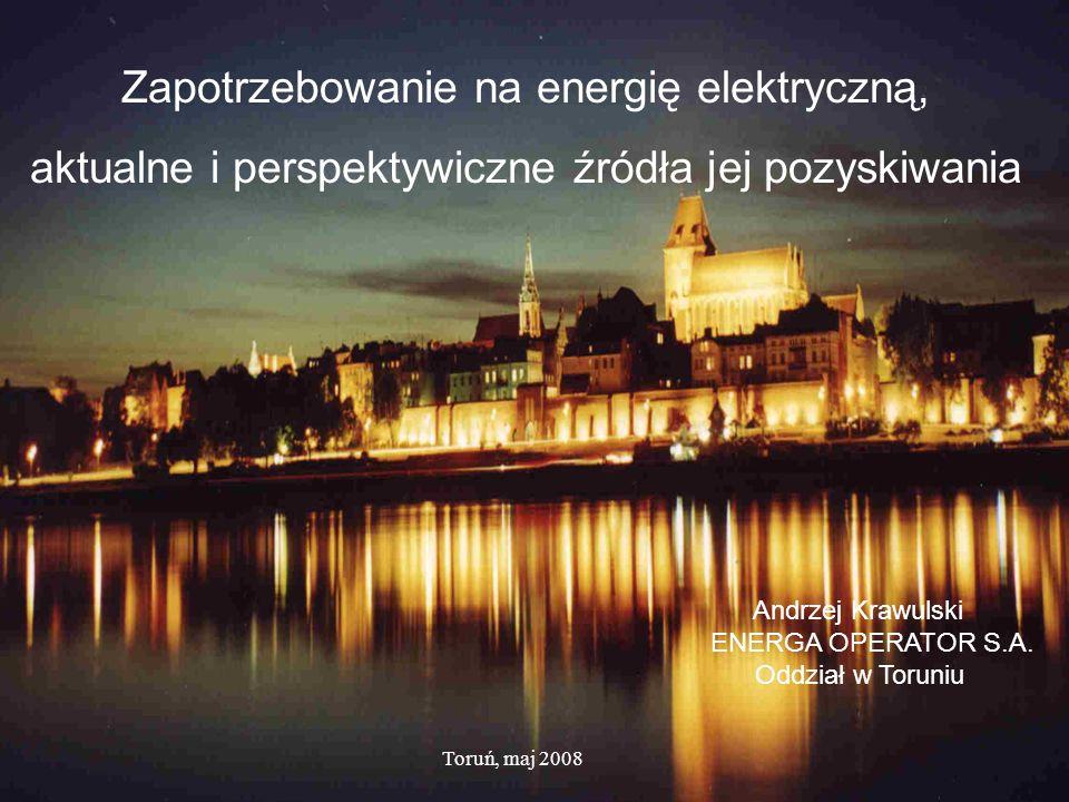 Zapotrzebowanie na energię elektryczną, aktualne i perspektywiczne źródła jej pozyskiwania Andrzej Krawulski ENERGA OPERATOR S.A.