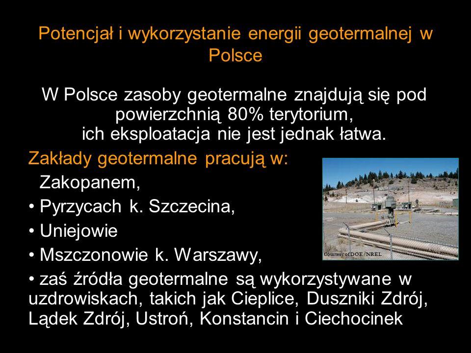 Potencjał i wykorzystanie energii geotermalnej w Polsce W Polsce zasoby geotermalne znajdują się pod powierzchnią 80% terytorium, ich eksploatacja nie jest jednak łatwa.