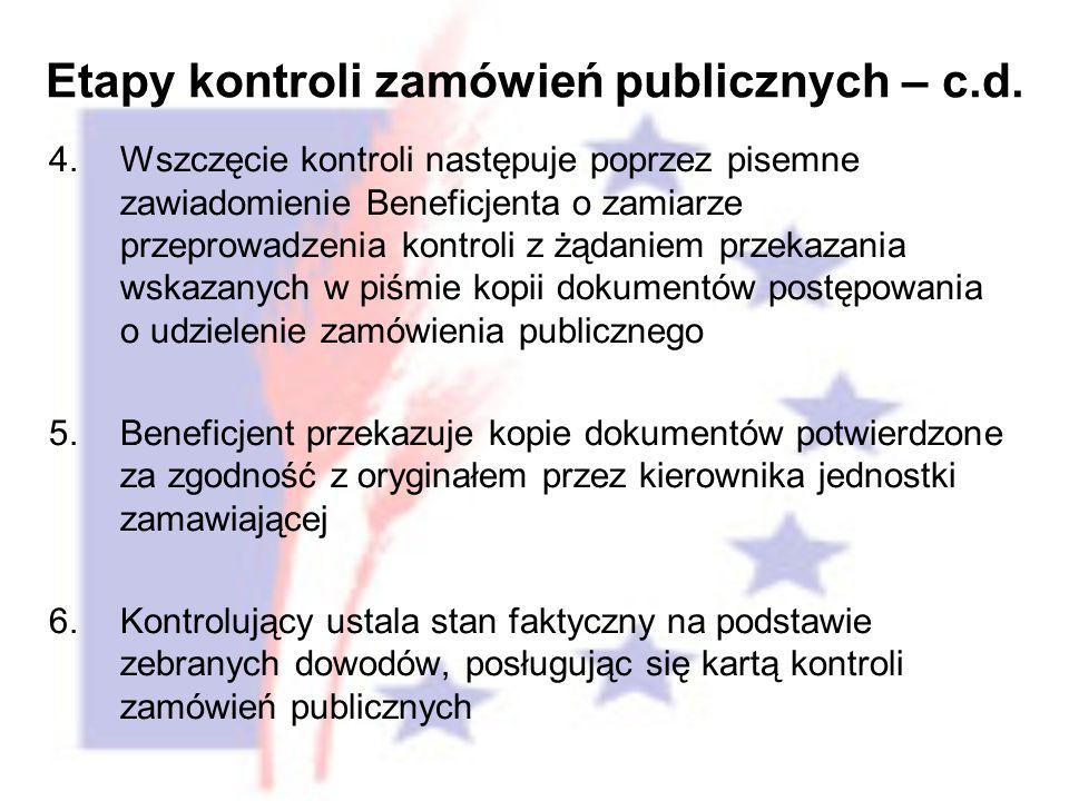 4. Wszczęcie kontroli następuje poprzez pisemne zawiadomienie Beneficjenta o zamiarze przeprowadzenia kontroli z żądaniem przekazania wskazanych w piś