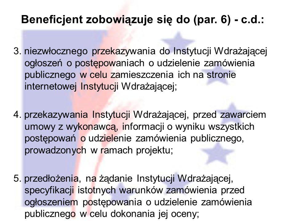 3. niezwłocznego przekazywania do Instytucji Wdrażającej ogłoszeń o postępowaniach o udzielenie zamówienia publicznego w celu zamieszczenia ich na str