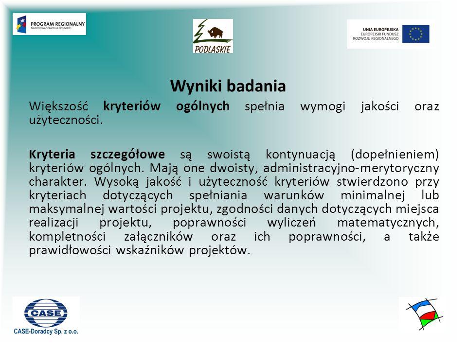 Większość kryteriów ogólnych spełnia wymogi jakości oraz użyteczności. Kryteria szczegółowe są swoistą kontynuacją (dopełnieniem) kryteriów ogólnych.