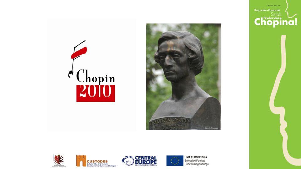Do zobaczenia na Kujawsko-Pomorskim Szlaku Fryderyka Chopina www.chopin2010.visitkujawsko-pomorskie.pl