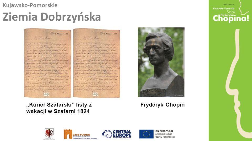 Kujawsko-Pomorskie Ziemia Dobrzyńska Kurier Szafarski listy z wakacji w Szafarni 1824 Fryderyk Chopin