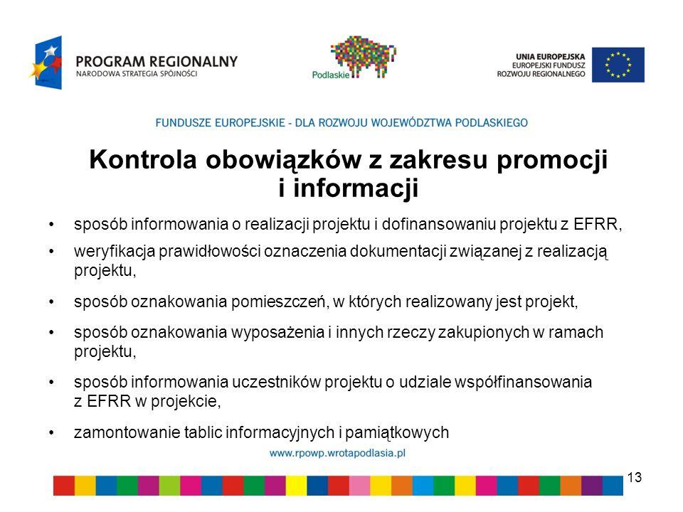 Kontrola obowiązków z zakresu promocji i informacji sposób informowania o realizacji projektu i dofinansowaniu projektu z EFRR, weryfikacja prawidłowo