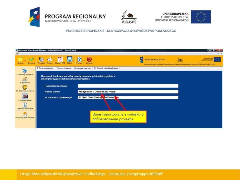 Urząd Marszałkowski Województwa Podlaskiego - Instytucja Zarządzająca RPOWP Dane importowane z wniosku o dofinansowanie projektu