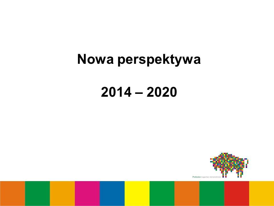 Nowa perspektywa 2014 – 2020