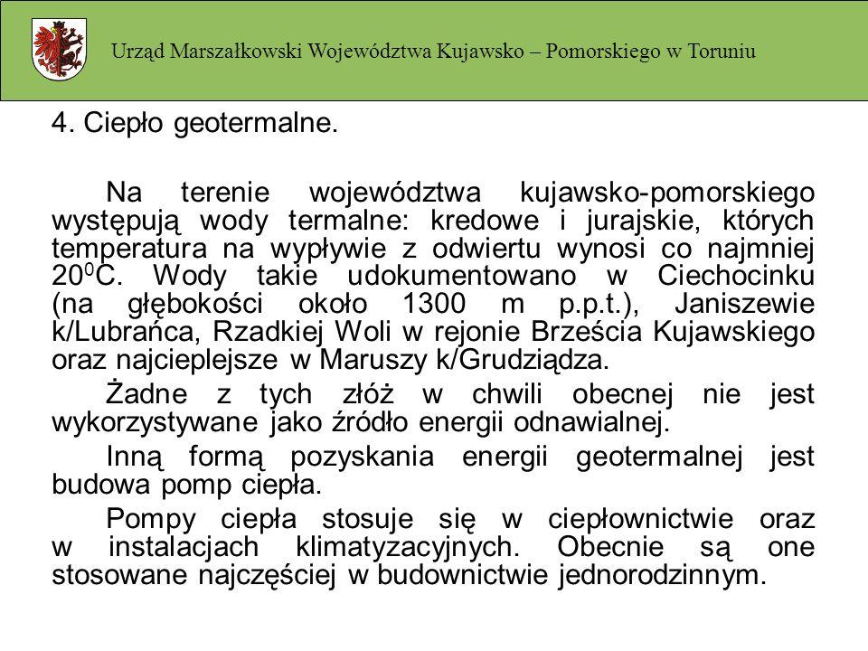 4. Ciepło geotermalne. Na terenie województwa kujawsko-pomorskiego występują wody termalne: kredowe i jurajskie, których temperatura na wypływie z odw