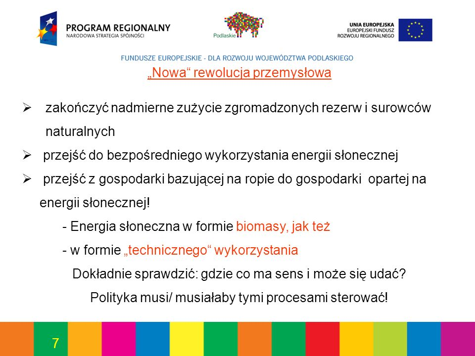 8 W A Ż N E rozpoznać granice odnawialne nie znaczy nieograniczone obszary upraw = biomasa są ograniczone!