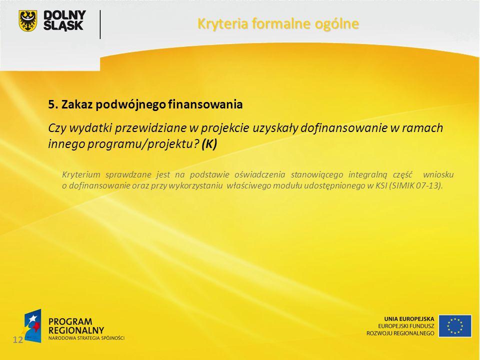 12 Kryteria formalne ogólne 5.