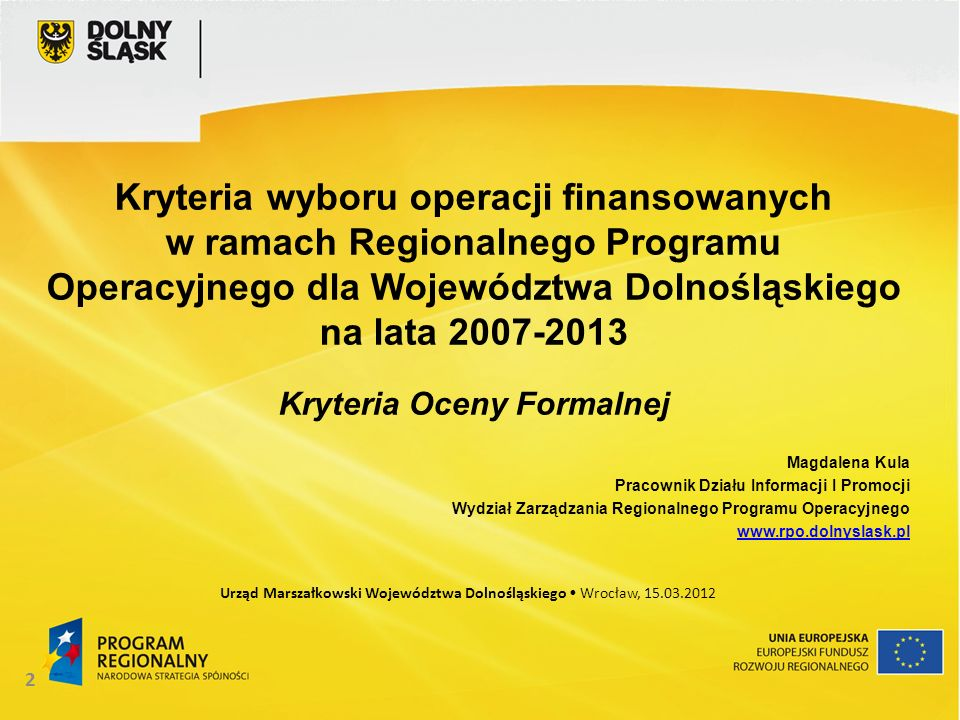 23 Kryteria formalne ogólne 14.Pomoc publiczna c.d.