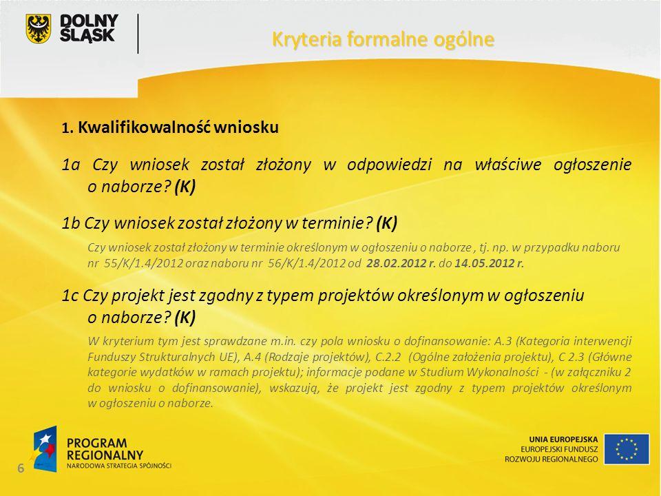 7 Kryteria formalne ogólne 2.