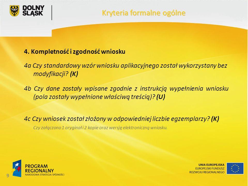 20 Kryteria formalne ogólne 12.Minimalna/maksymalna wartość projektu c.d.