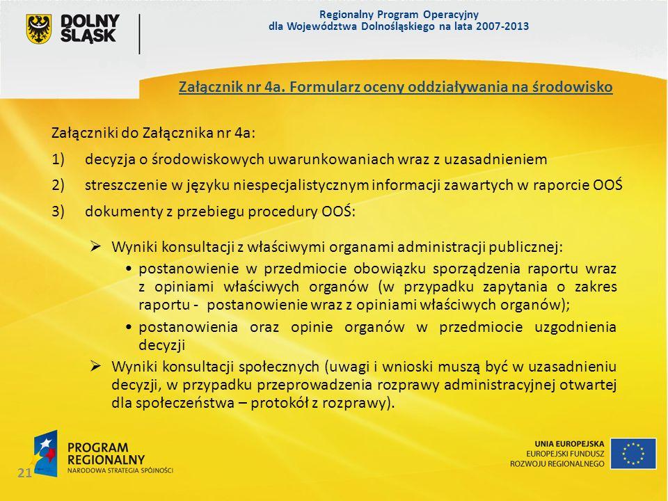 Regionalny Program Operacyjny dla Województwa Dolnośląskiego na lata 2007-2013 21 Wyniki konsultacji z właściwymi organami administracji publicznej: p