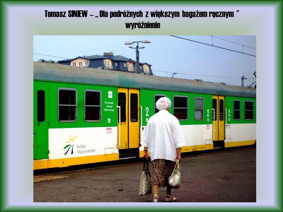 Tomasz SINIEW – Dla podróżnych z większym bagażem ręcznym wyróżnienie