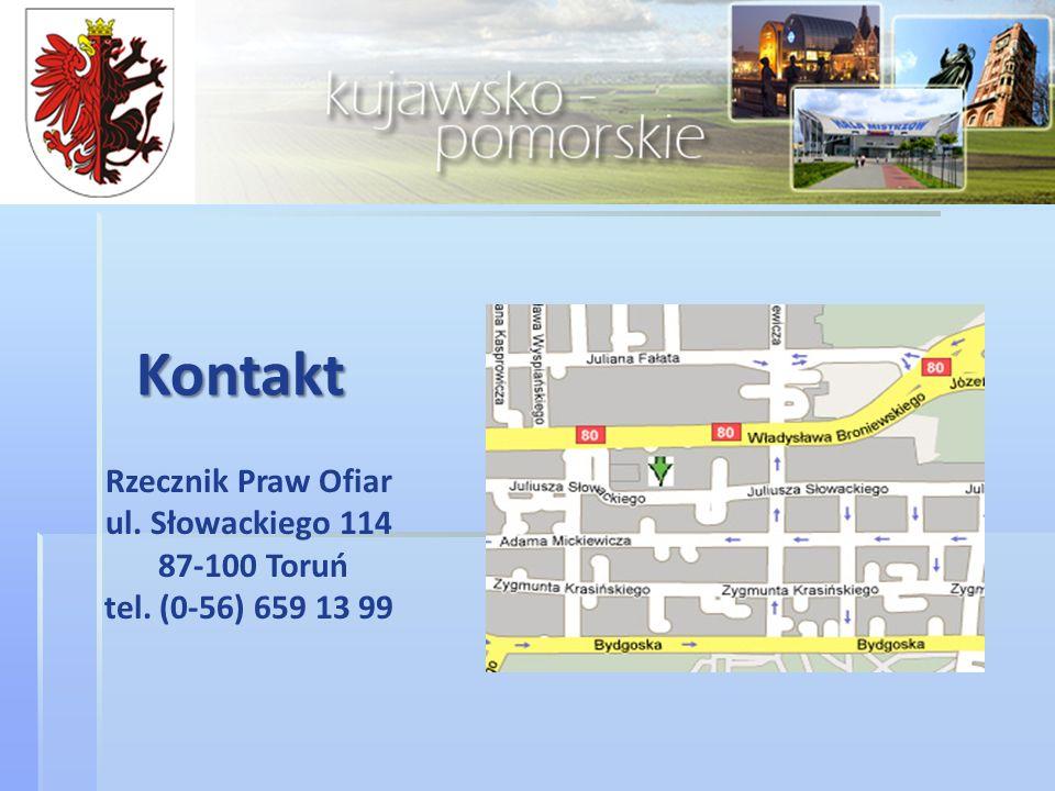 Rzecznik Praw Ofiar ul. Słowackiego 114 87-100 Toruń tel. (0-56) 659 13 99 Kontakt