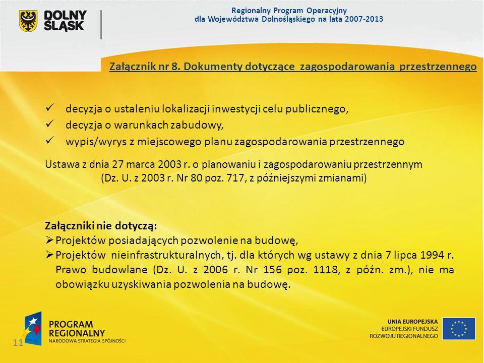 Regionalny Program Operacyjny dla Województwa Dolnośląskiego na lata 2007-2013 11 Załącznik nr 8.