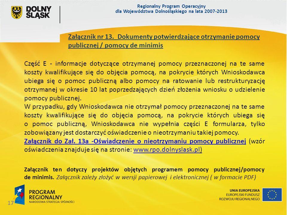 Regionalny Program Operacyjny dla Województwa Dolnośląskiego na lata 2007-2013 17 Załącznik nr 13.