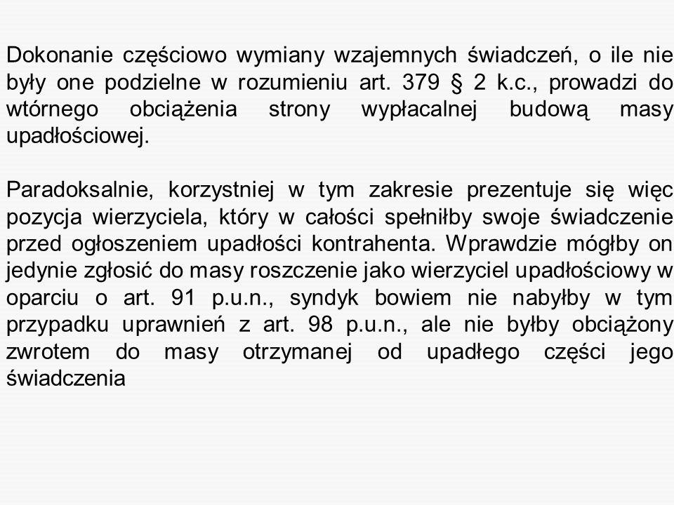 Dokonanie częściowo wymiany wzajemnych świadczeń, o ile nie były one podzielne w rozumieniu art. 379 § 2 k.c., prowadzi do wtórnego obciążenia strony