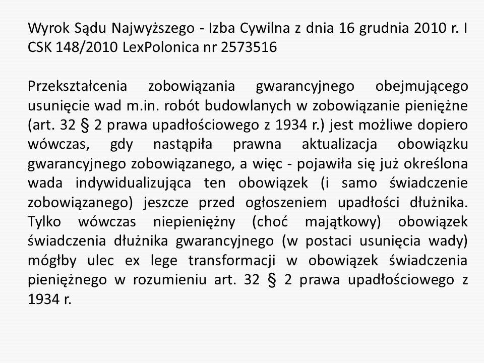 Wyrok Sądu Najwyższego - Izba Cywilna z dnia 16 grudnia 2010 r. I CSK 148/2010 LexPolonica nr 2573516 Przekształcenia zobowiązania gwarancyjnego obejm