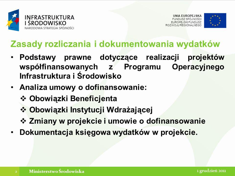 UNIA EUROPEJSKA FUNDUSZ SPÓJNOŚCI EUROPEJSKI FUNDUSZ ROZWOJU REGIONALNEGO Podatkowe aspekty rozliczania projektów w ramach Programu Operacyjnego Infrastruktura i Środowisko: Aktualne uregulowania prawne.