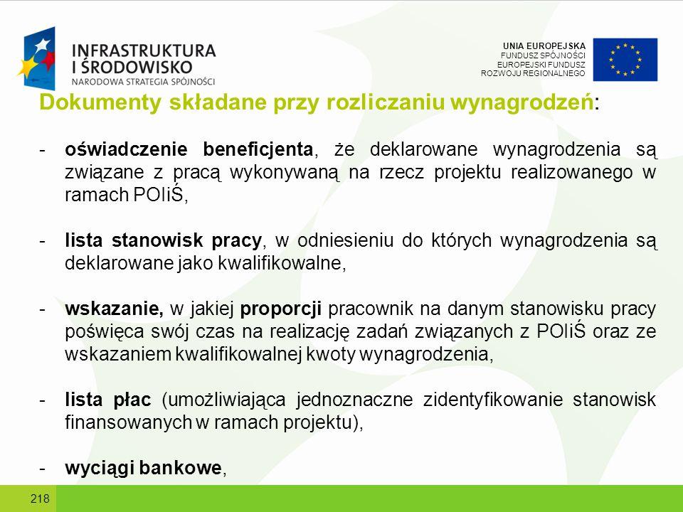 UNIA EUROPEJSKA FUNDUSZ SPÓJNOŚCI EUROPEJSKI FUNDUSZ ROZWOJU REGIONALNEGO Dokumenty składane przy rozliczaniu wynagrodzeń: -oświadczenie beneficjenta,