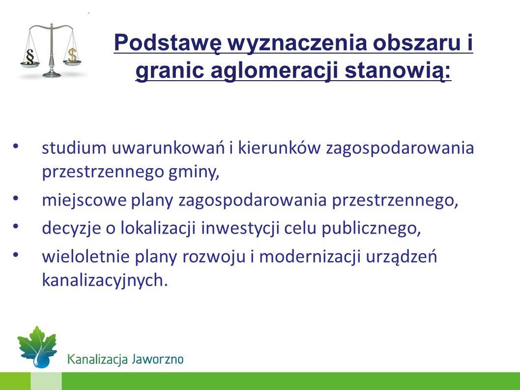 Podstawę wyznaczenia obszaru i granic aglomeracji stanowią: studium uwarunkowań i kierunków zagospodarowania przestrzennego gminy, miejscowe plany zag
